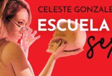 """Photo of La """"Escuela de sexo"""" de Celeste González tendrá su función virtual"""
